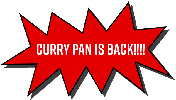 Curry Pan is Back!